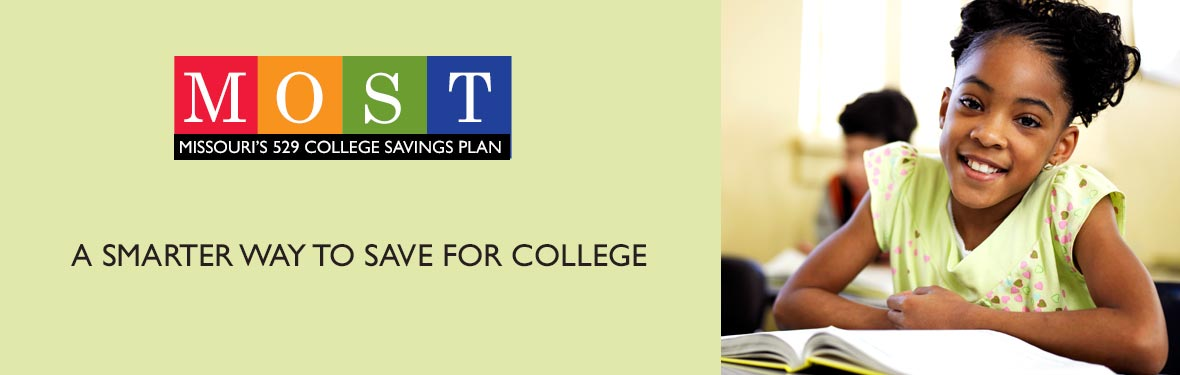 MOST Missouri's 529 College Savings Plan - A smarter way to save for college