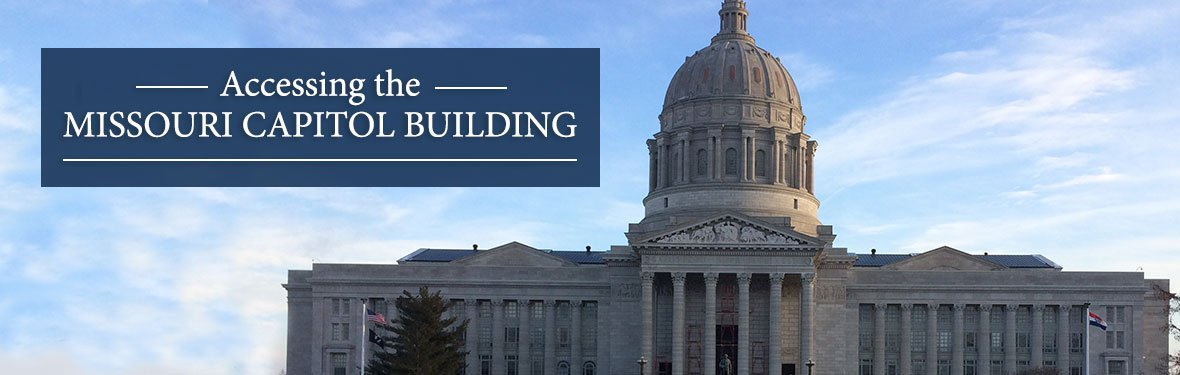 Accessing the Missouri State Capitol Building