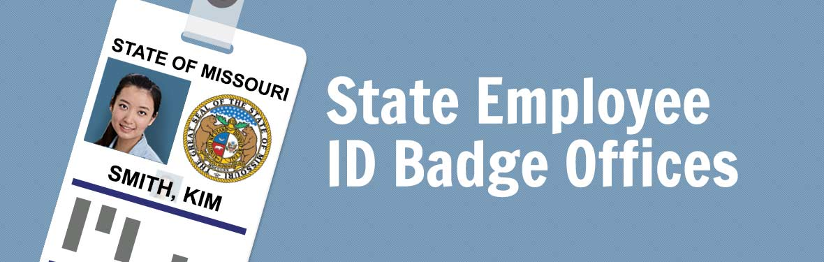 State Employee ID Badge Offices