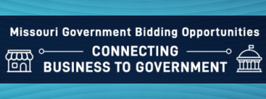 Missouri Government Bidding Opportunities - Connecting Business to Government