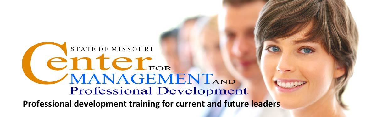 Center for Management and Professional Development - Professional development training for current and future leaders