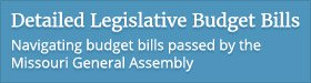 Detailed Legislative Budget Bills