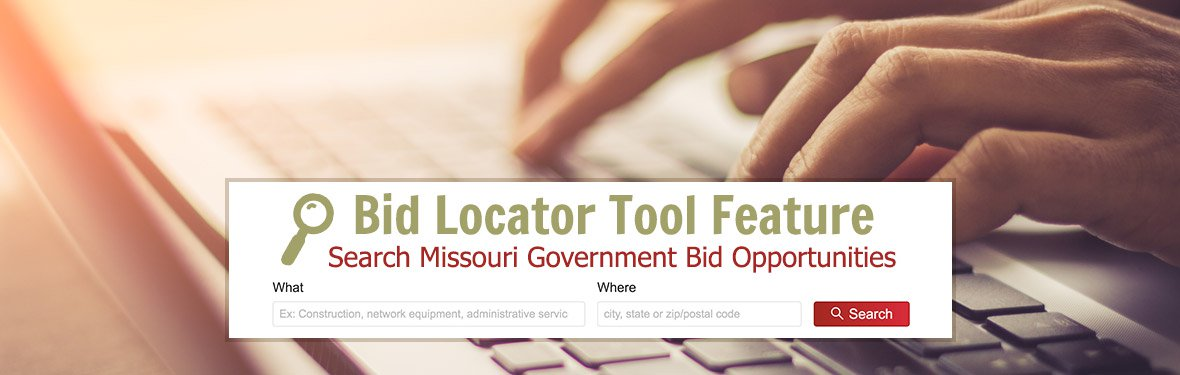 New Bid Locator Tool Feature - Search Missouri Government Bid Opportunities