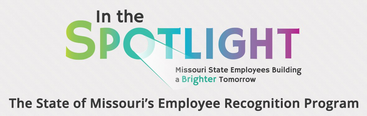 IN the Spotlight - The State of Missouri's Employee Recognition Program