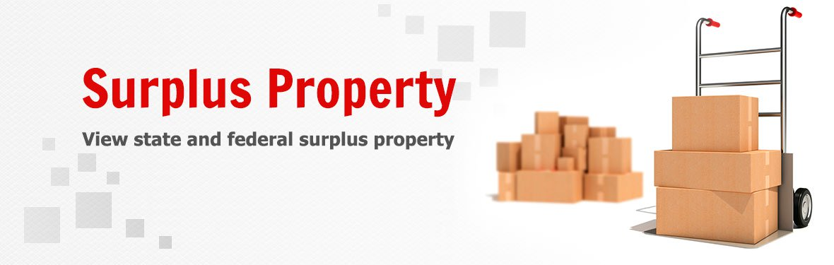 Surplus Property - View state and federal surplus property