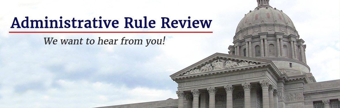 Administrative Rule Review | We want to hear from you!