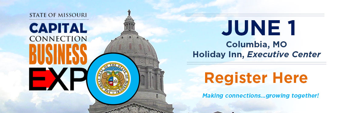 Capital Connection Business Expo - June 1 | Columbia, MO | Holiday Inn, Executive Center | Register Now