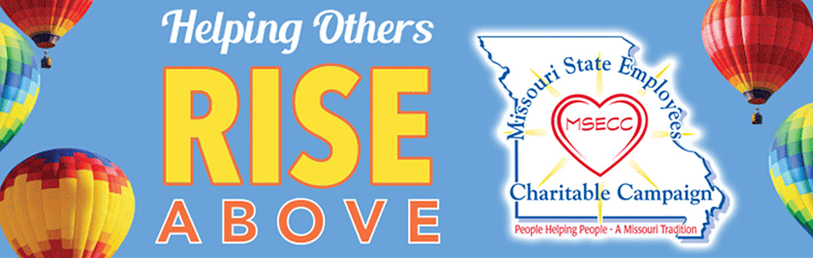 Missouri State Employees Charitable Campaign, Helping Others Rise Above