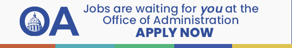Jobs are waiting for you at the Office of Administration - Apply Now