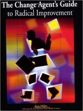The Change Agent's Guide to Radical Improvement book cover