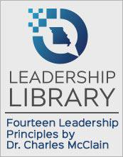 Leadership Library Advice: Fourteen Leadership Principles by Dr. Charles McClain